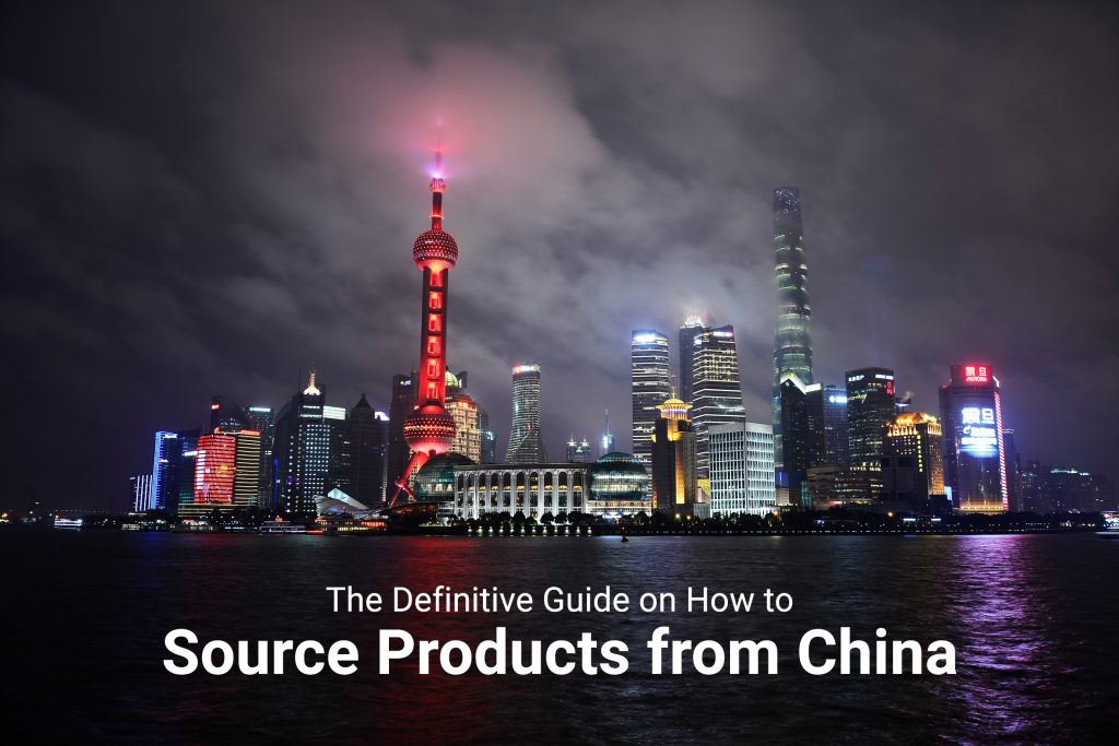 the definitive guide to on how to source physical products from china